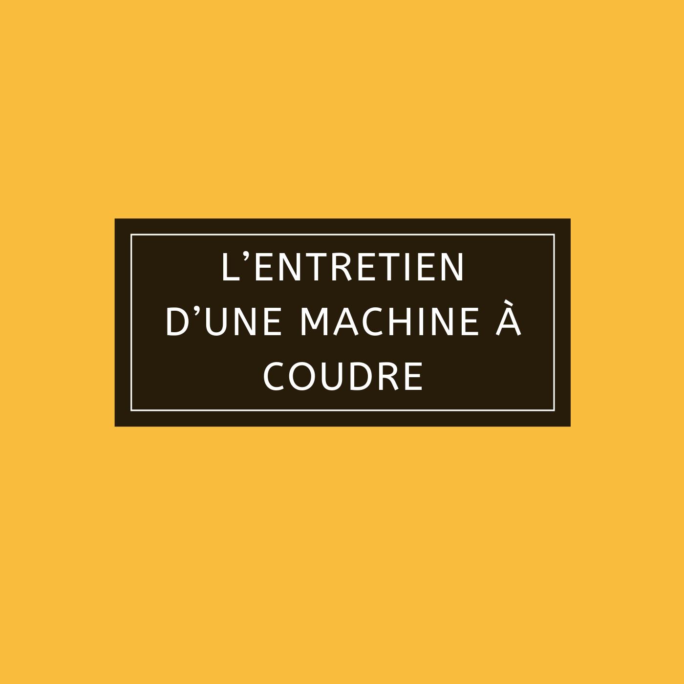 L'entretien-d'une-machine-à-coudre