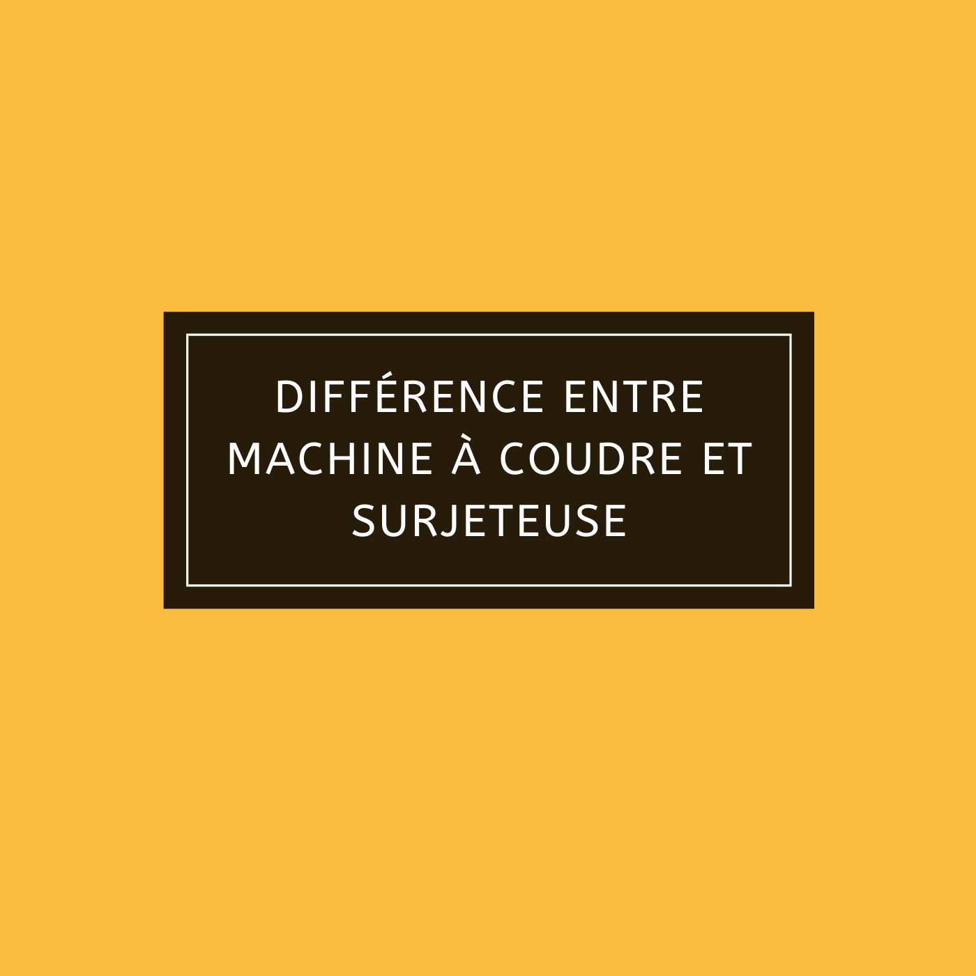 Différence entre machine à coudre et surjeteuse